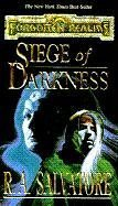 Image for Siege of Darkness (Forgotten Realms:  Legacy of the Drow, Book 3)