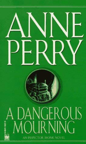 Image for A Dangerous Mourning (William Monk Novels (Paperback))