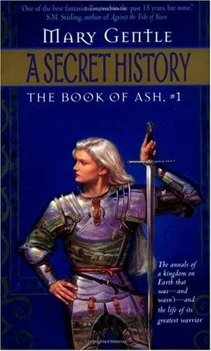 Image for A Secret History: The Book Of Ash, #1