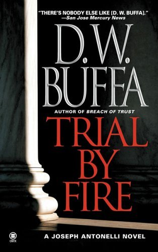 Image for Trial By Fire (Joseph Antonelli)