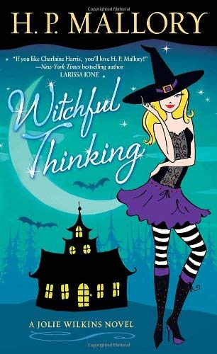 Image for Witchful Thinking: A Jolie Wilkins Novel
