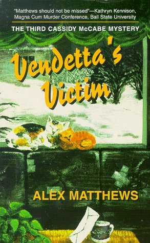 Image for Vendetta's Victim: The Third Cassidy McCabe Mystery (Cassidy McCabe Mysteries)