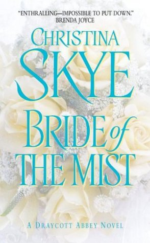 Image for Bride of the Mist (Draycott Abbey Novels)