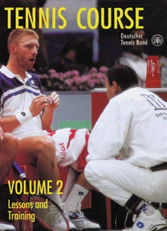 Image for Tennis Course, Volume Two: Lessons and Training