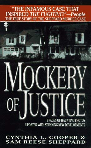 Image for Mockery of Justice: The True Story of the Sam Sheppard Murder Case