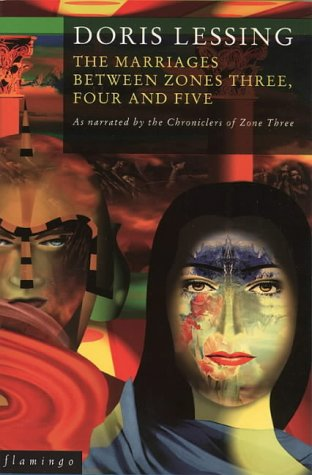 Image for The Marriages Between Zones Three, Four and Five: As Narrated by the Chroniclers of Zone Three