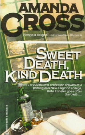 Image for Sweet Death, Kind Death (A Kate Fansler Novel)