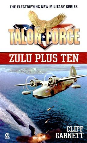 Image for Zulu Plus Ten (Talon Force)