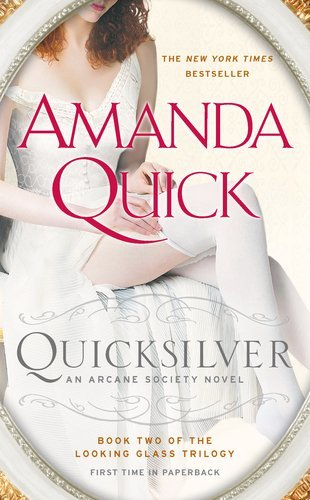 Image for Quicksilver: Book Two of the Looking Glass Trilogy (An Arcane Society Novel)