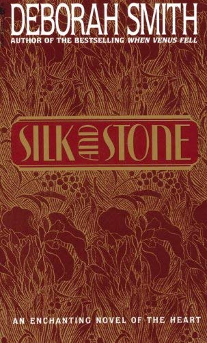 Image for Silk And Stone: An Enchanting Novel of the Heart