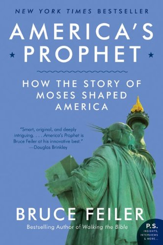 Image for America's Prophet: How the Story of Moses Shaped America