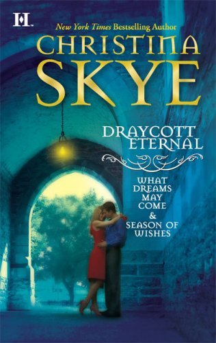Image for Draycott Eternal: What Dreams May Come Season Of Wishes
